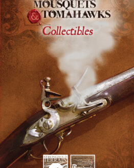Muskets & Tomahawks Collectibles